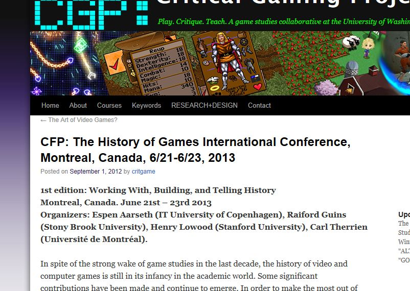 CFP: The History of Games International Conference, Montreal, Canada, 6/21-6/23, 2013 | Critical Gaming Project より